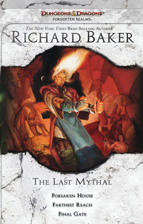 The Last Mythal by Richard Baker