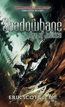Shadowbane: Eye of Justice by Erik Scott De Bie