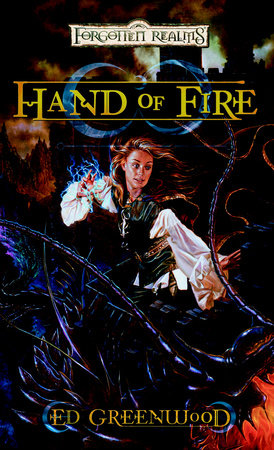 Hand of Fire by Ed Greenwood