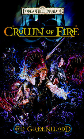 Crown of Fire by Ed Greenwood