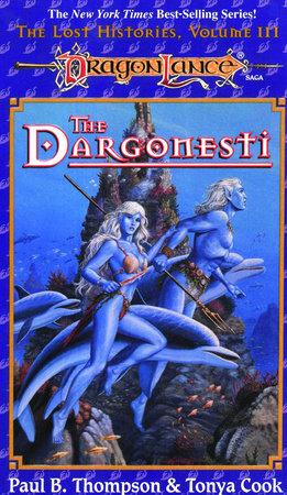 Dargonesti by Paul Thompson and Tonya Cook