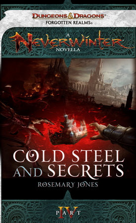 Cold Steel and Secrets by Rosemary Jones