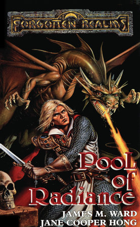 Pool of Radiance by James M. Ward and Jane Cooper Hong