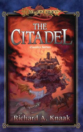 The Citadel by Richard Knaak