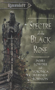 Spectre of the Black Rose