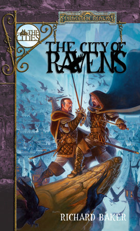 The City of Ravens by Richard Baker