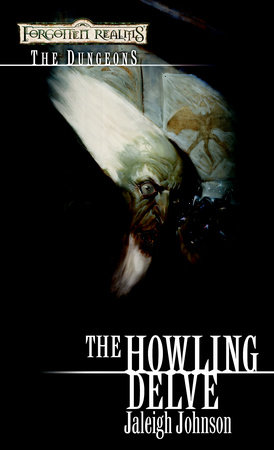 Howling Delve by Jaleigh Johnson