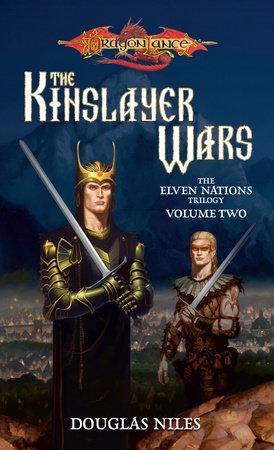 Kinslayer Wars by Douglas Niles