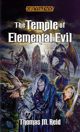 The Temple of Elemental Evil by Thomas M. Reid