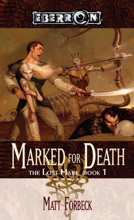Marked for Death by Matt Forbeck