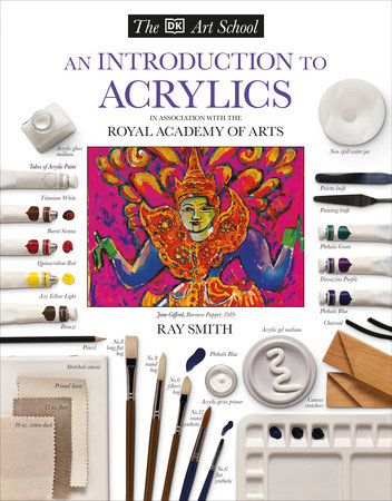 DK Art School: An Introduction to Acrylics by Ray Campbell Smith