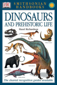 Handbooks: Dinosaurs and Prehistoric Life