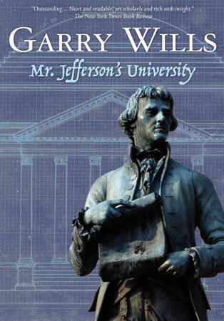 Mr. Jefferson's University by Garry Wills