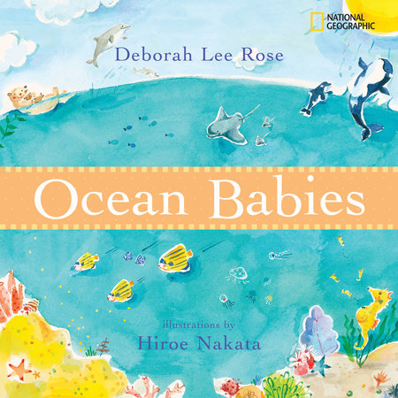Ocean Babies by Deborah Lee Rose