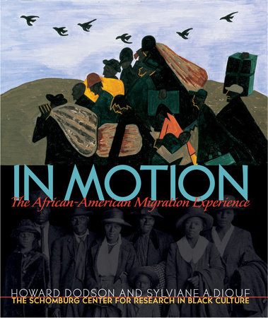 In Motion by Schomburg Center, Howard Dodson and Sylviane A. Diouf