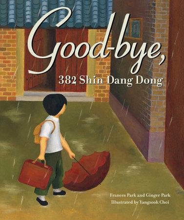 Good-Bye, 382 Shin Dang Dong by Frances Park