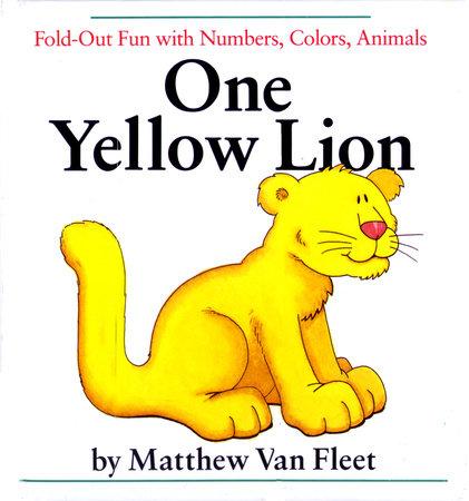 One Yellow Lion by Matthew Van Fleet