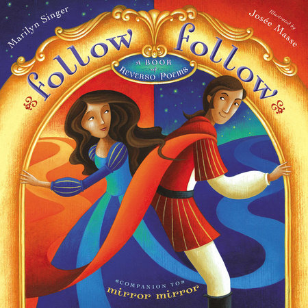 Follow Follow by Marilyn Singer