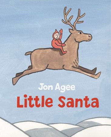 Little Santa by Jon Agee
