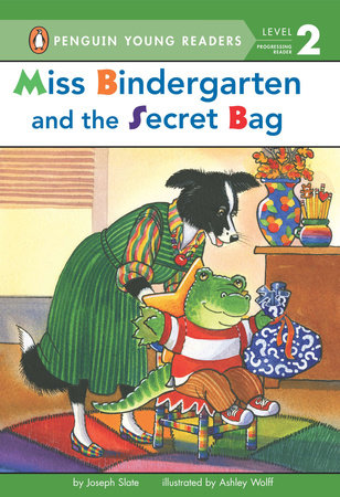 Miss Bindergarten and the Secret Bag by Joseph Slate