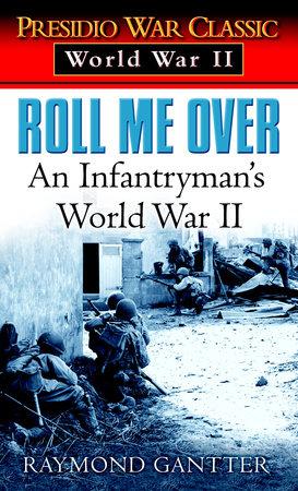 Roll Me Over by Raymond Gantter