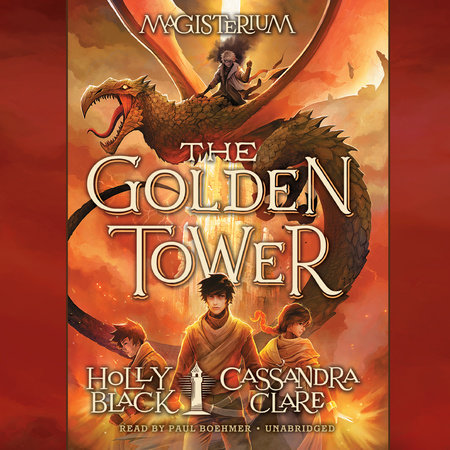 The Golden Tower by Holly Black and Cassandra Clare