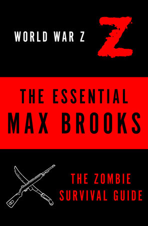 The Essential Max Brooks by Max Brooks