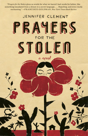 Prayers for the Stolen by Jennifer Clement
