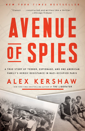 Avenue of Spies by Alex Kershaw