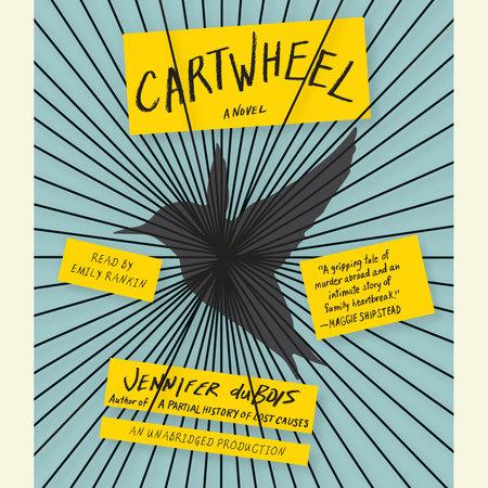 Cartwheel by Jennifer duBois