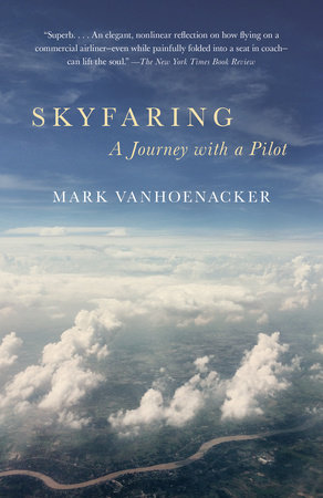 Skyfaring by Mark Vanhoenacker