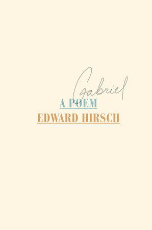 Gabriel by Edward Hirsch