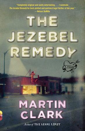 The Jezebel Remedy by Martin Clark
