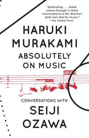 Absolutely on Music by Haruki Murakami and Seiji Ozawa