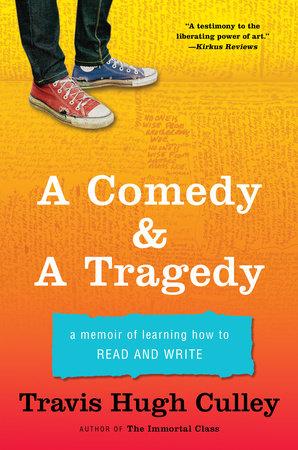 A Comedy & A Tragedy by Travis Hugh Culley