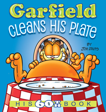 Garfield Cleans His Plate by Jim Davis