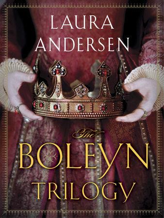 The Boleyn Trilogy 3-Book Bundle by Laura Andersen