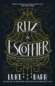 Ritz and Escoffier