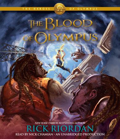 The Heroes of Olympus, Book Five: The Blood of Olympus by Rick Riordan
