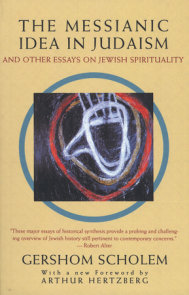 The Messianic Idea in Judaism
