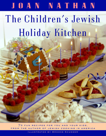 The Children's Jewish Holiday Kitchen by Joan Nathan