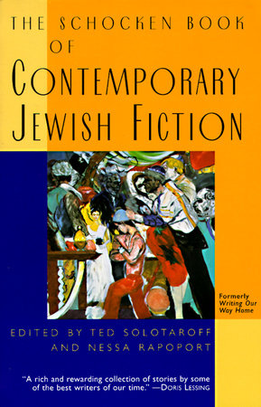 The Schocken Book of Contemporary Jewish Fiction by Ted Solotaroff and Nessa Rapoport
