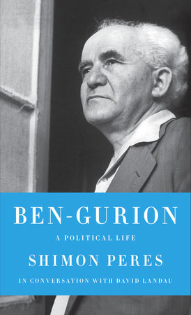 Ben-Gurion by Shimon Peres | David Landau