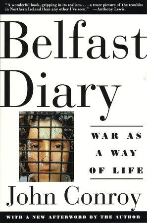 Belfast Diary by John Conroy