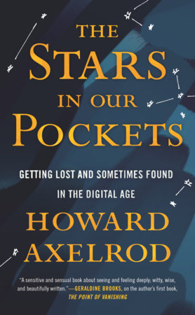 The Stars in Our Pockets by Howard Axelrod