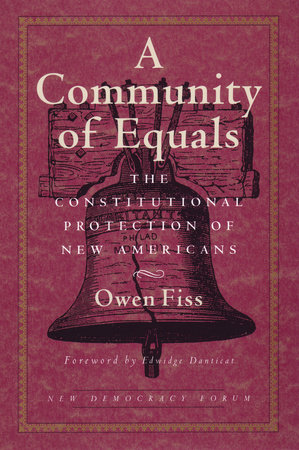 A Community of Equals by Owen Fiss