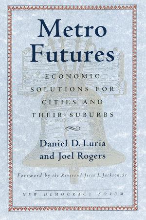 Metro Futures by Daniel D. Luria