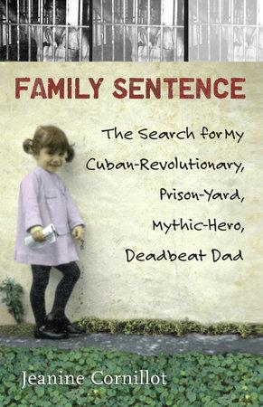 Family Sentence by Jeanine Cornillot