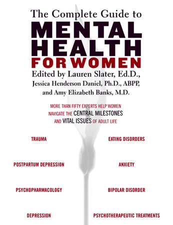 The Complete Guide to Mental Health for Women by