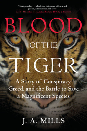 Blood of the Tiger by J. A. Mills